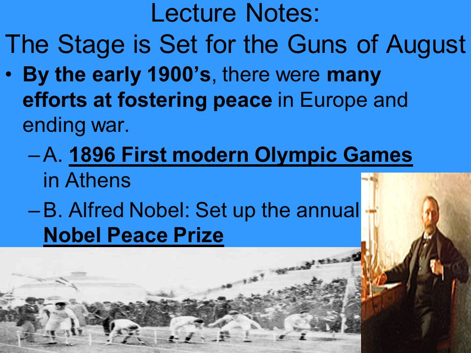 Lecture Notes: The Stage is Set for the Guns of August