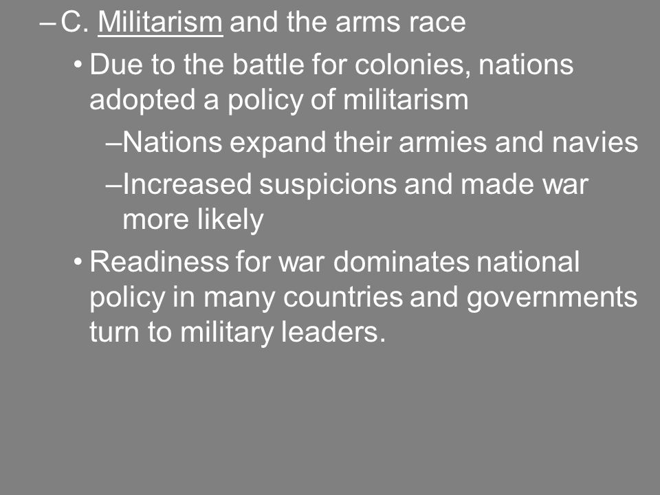 C. Militarism and the arms race