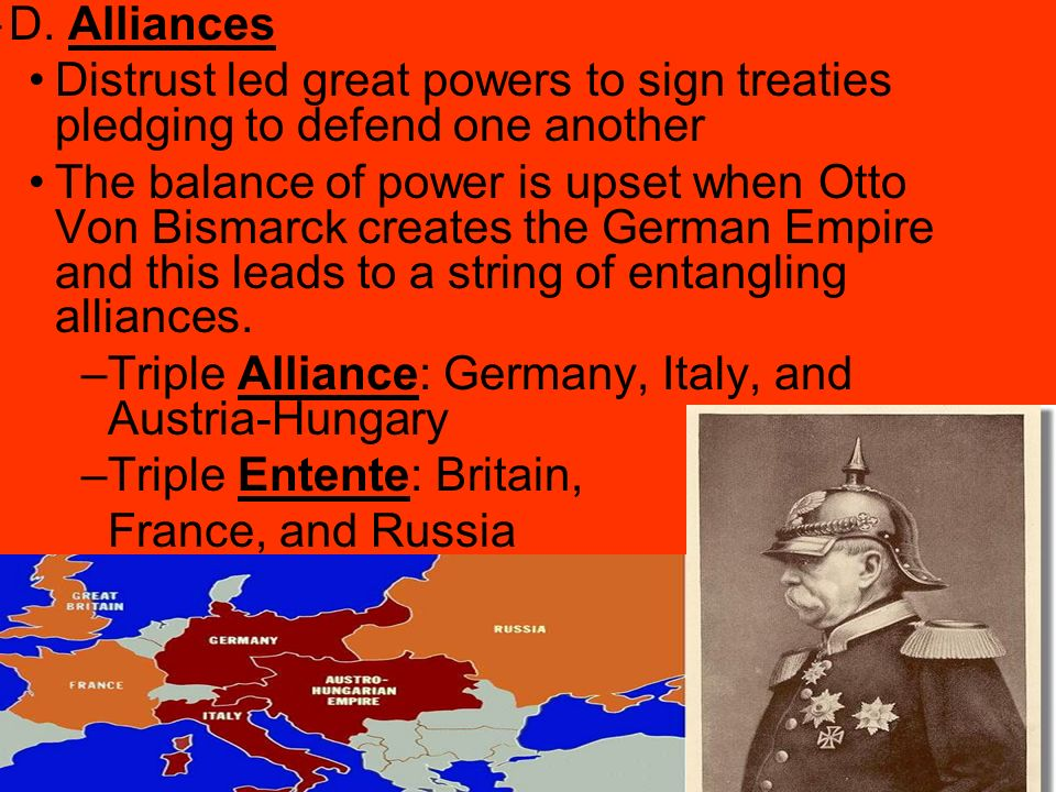 D. Alliances Distrust led great powers to sign treaties pledging to defend one another.
