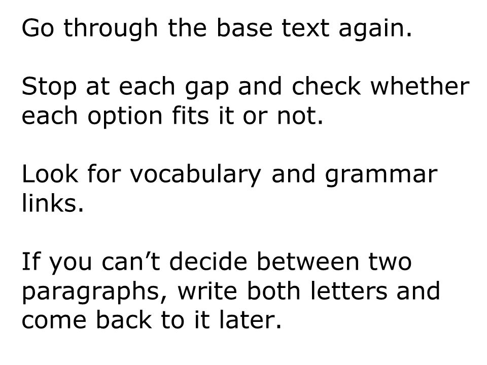 Go through the base text again
