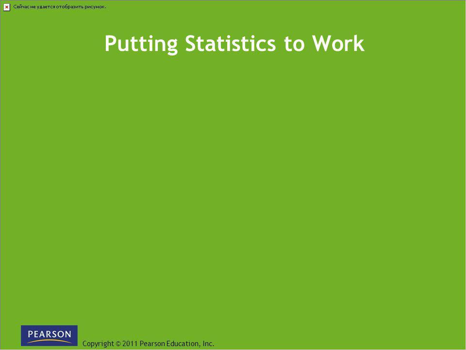 Putting Statistics to Work