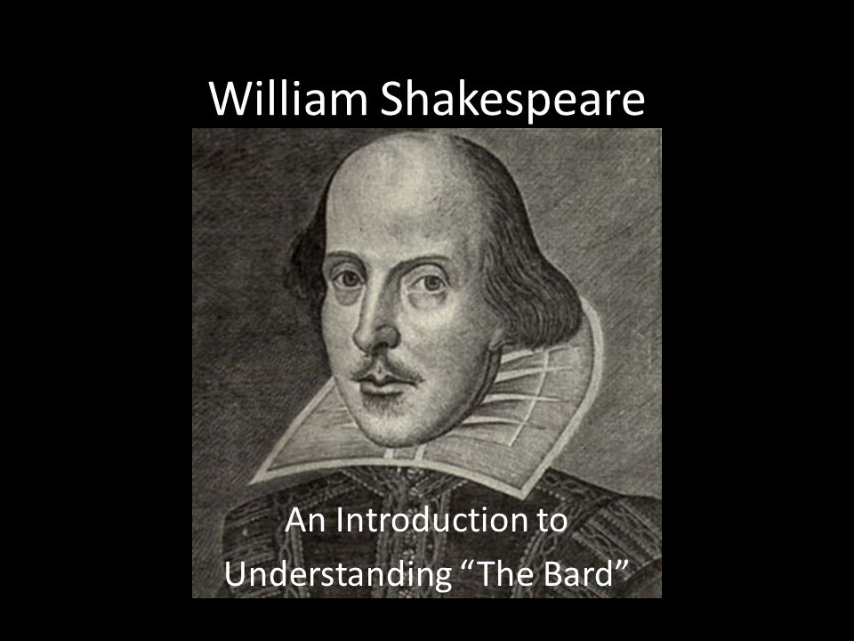 An Introduction to Understanding The Bard