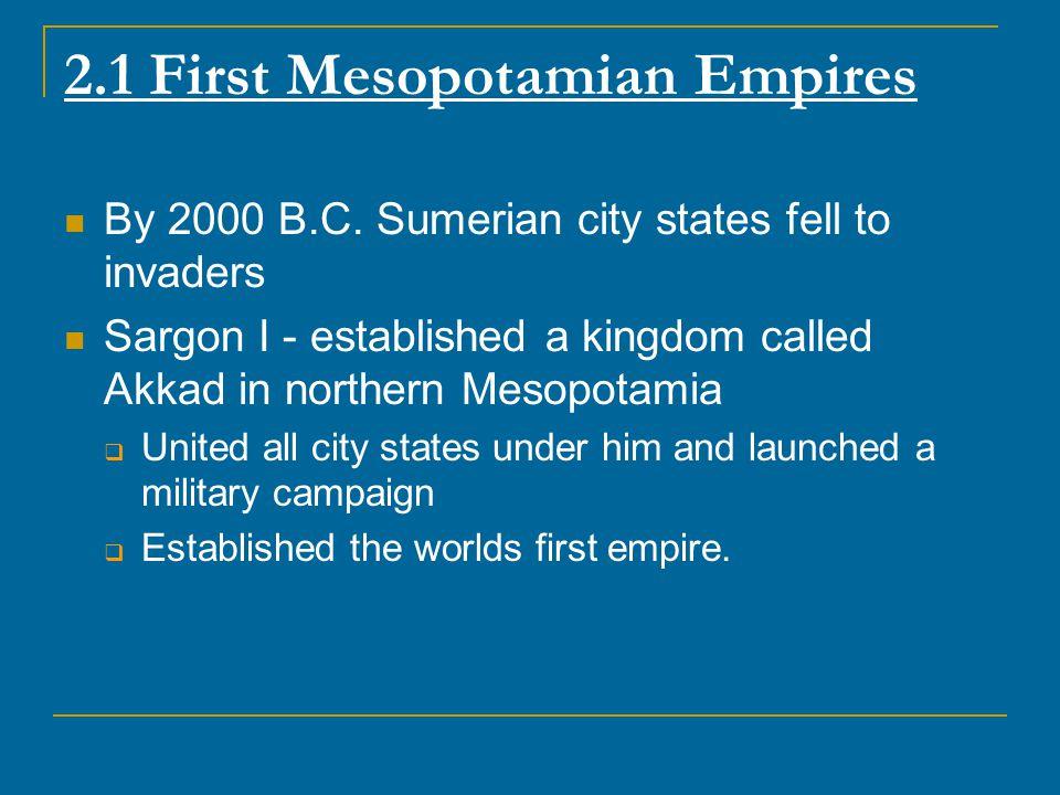 2.1 First Mesopotamian Empires