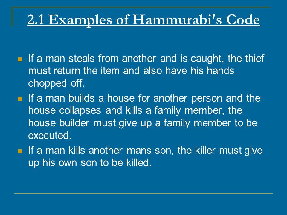 2.1 Examples of Hammurabi s Code