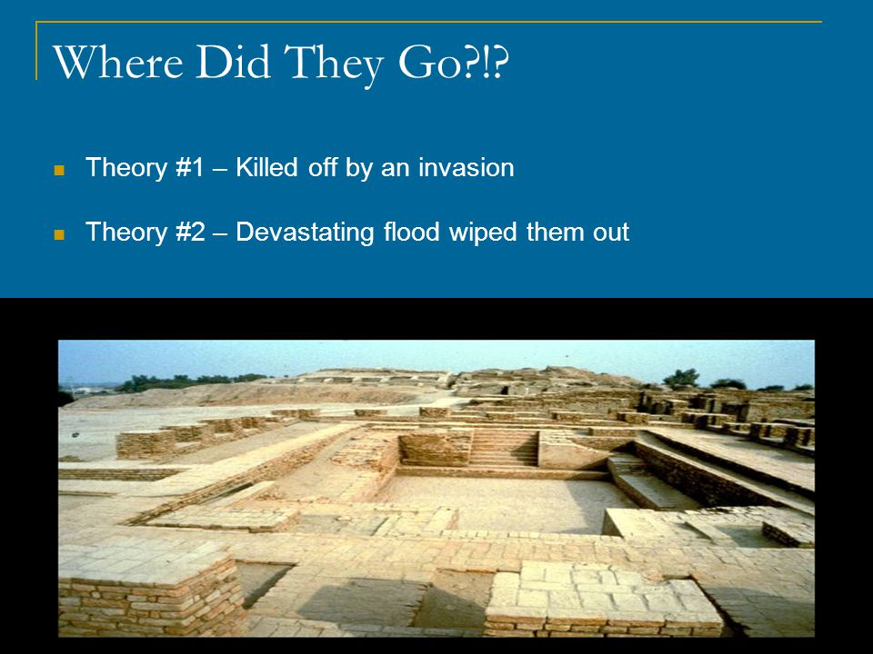 Where Did They Go ! Theory #1 – Killed off by an invasion