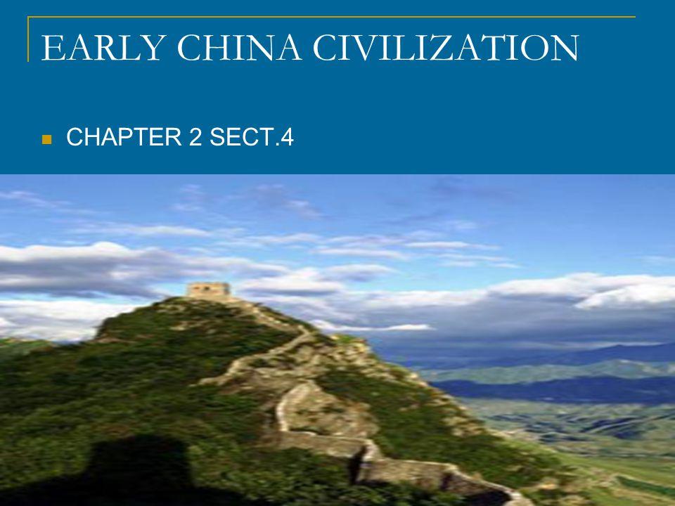 EARLY CHINA CIVILIZATION