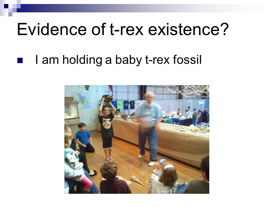 Evidence of t-rex existence