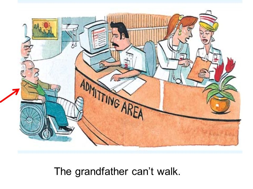 The grandfather can't walk.