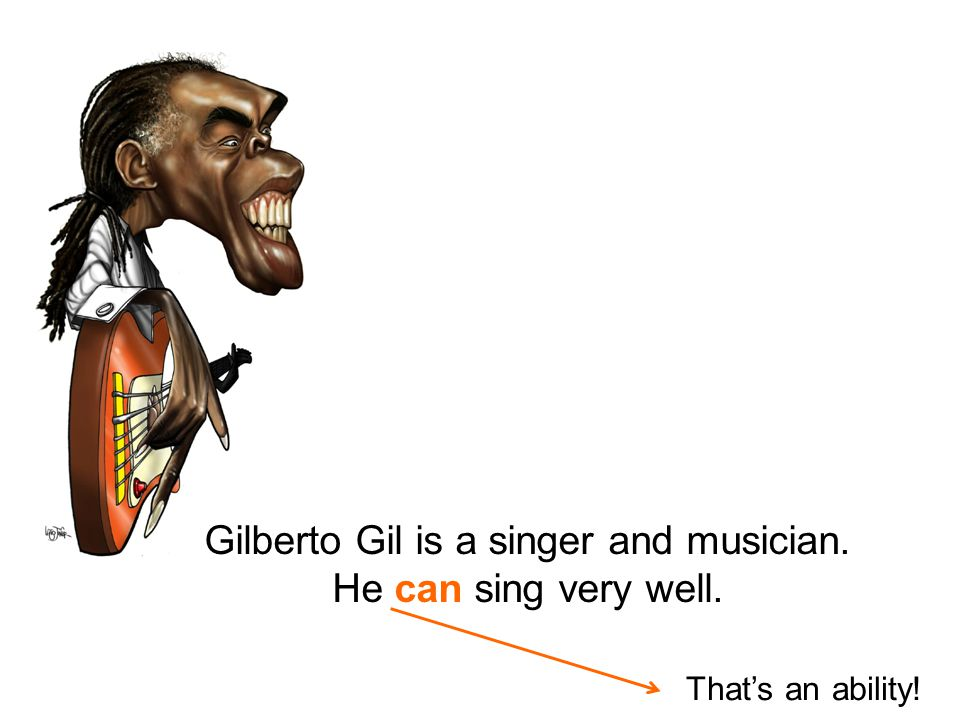Gilberto Gil is a singer and musician.