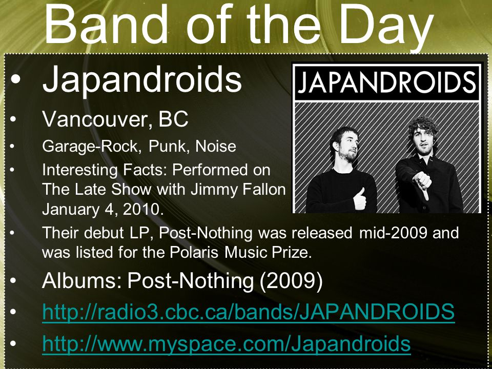 Band of the Day Japandroids Vancouver, BC Albums: Post-Nothing (2009)