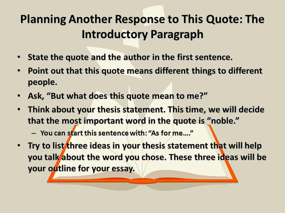 Planning Another Response to This Quote: The Introductory Paragraph