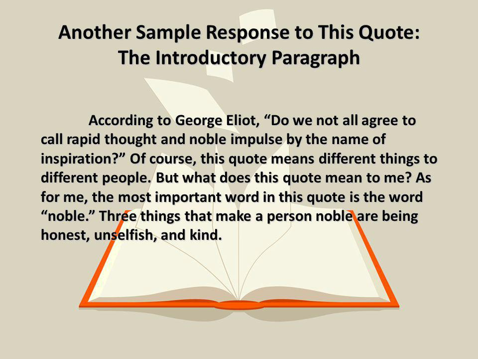 Another Sample Response to This Quote: The Introductory Paragraph