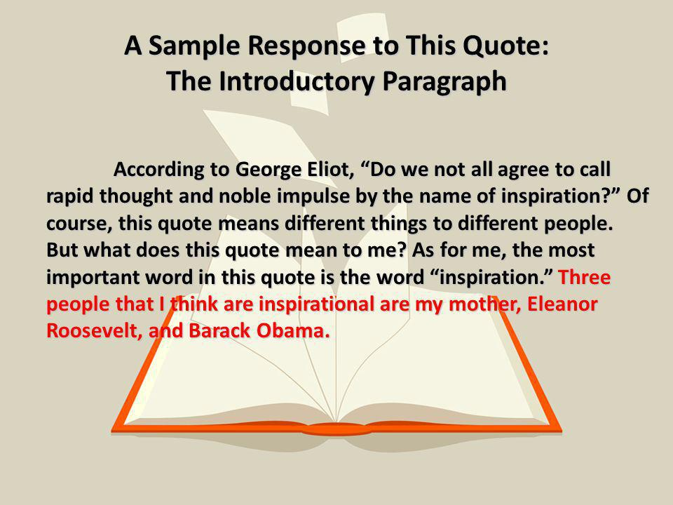 A Sample Response to This Quote: The Introductory Paragraph