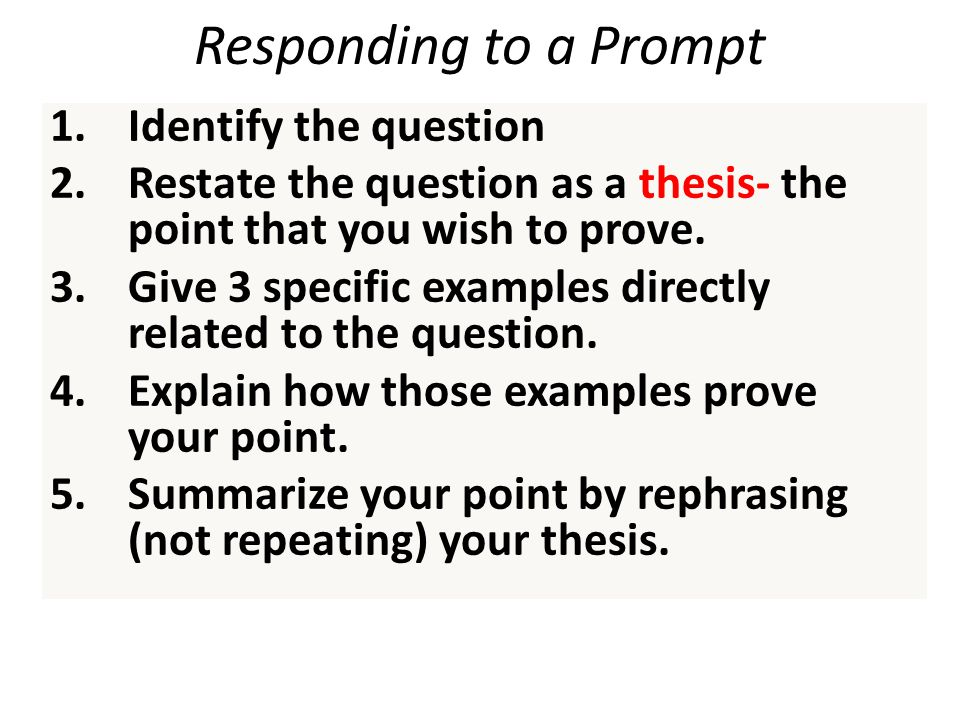 Responding to a Prompt Identify the question
