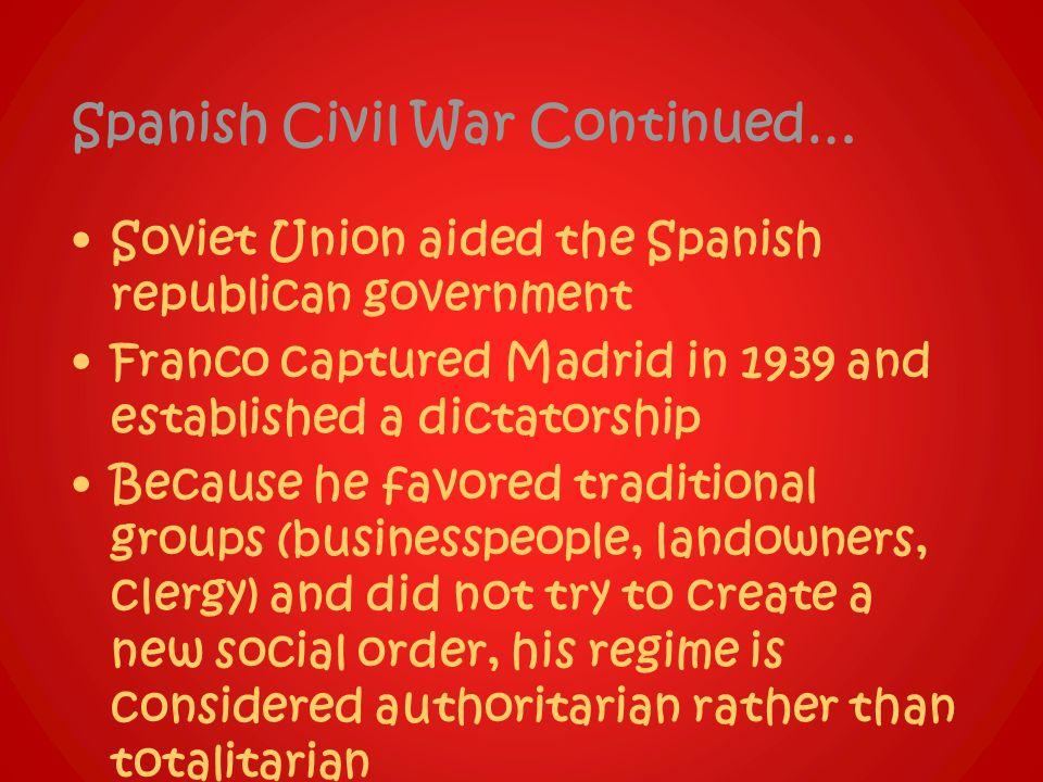 Spanish Civil War Continued…