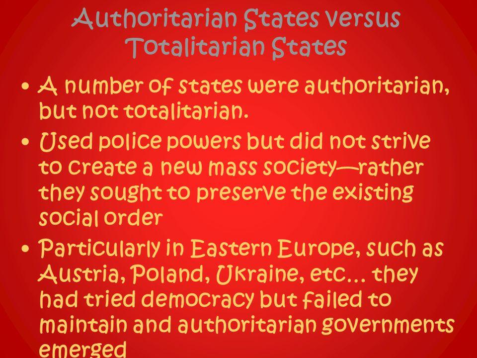 Authoritarian States versus Totalitarian States