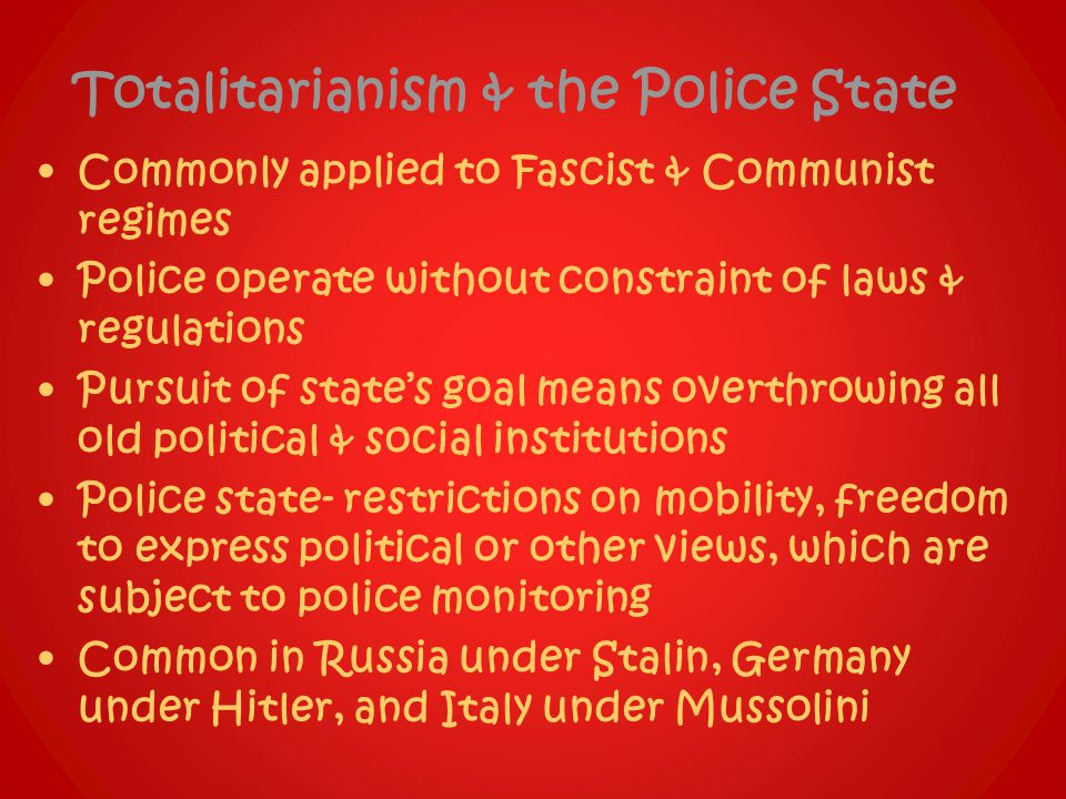 Totalitarianism & the Police State