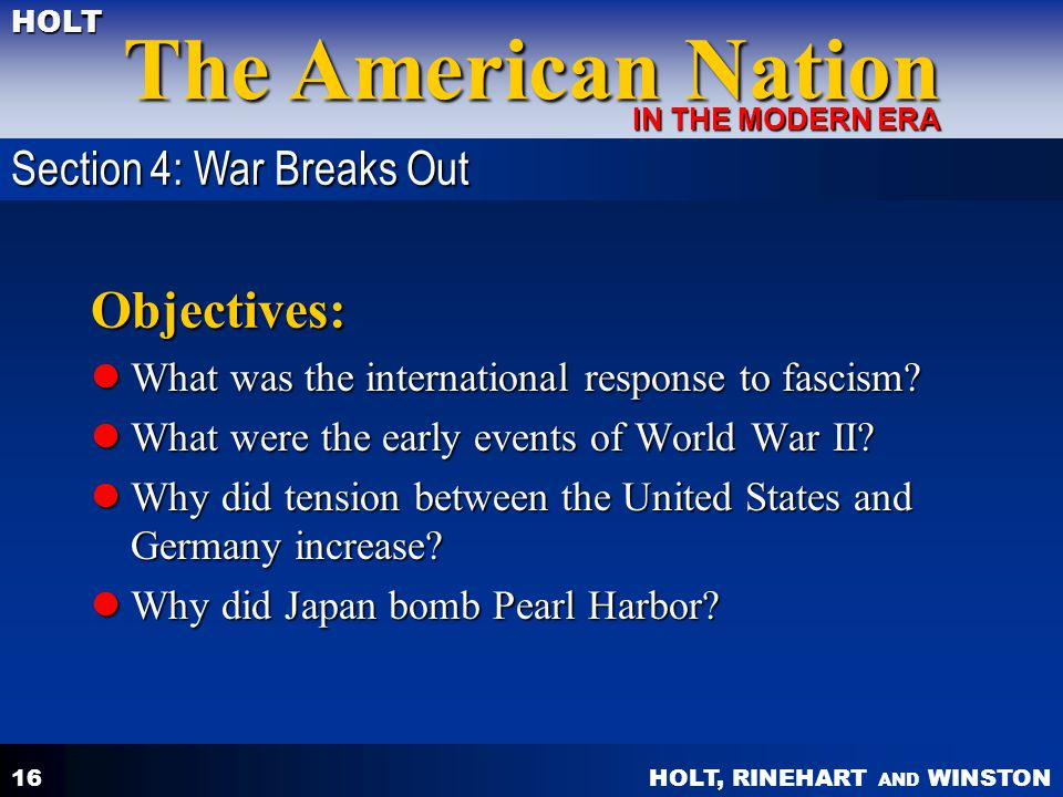 Objectives: Section 4: War Breaks Out