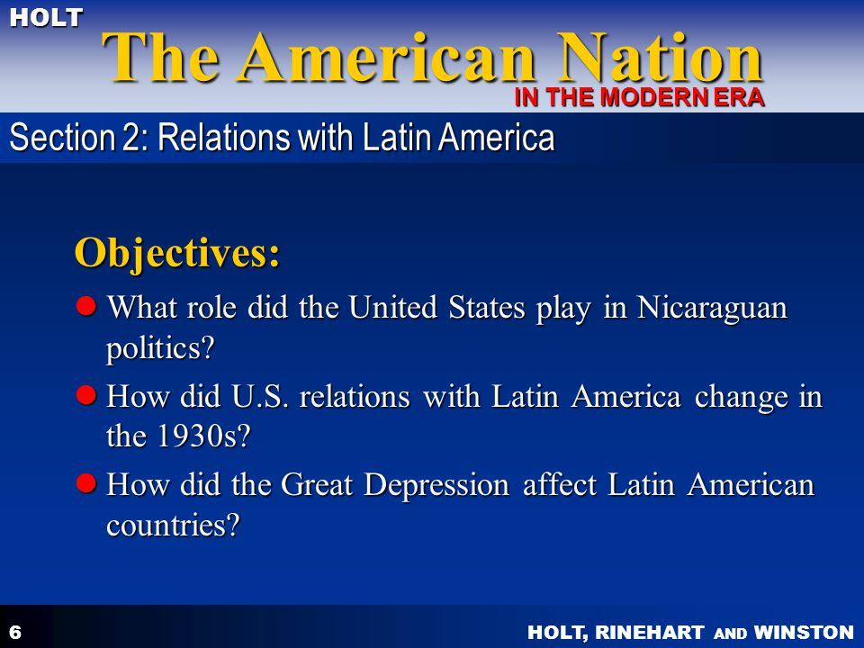 Objectives: Section 2: Relations with Latin America