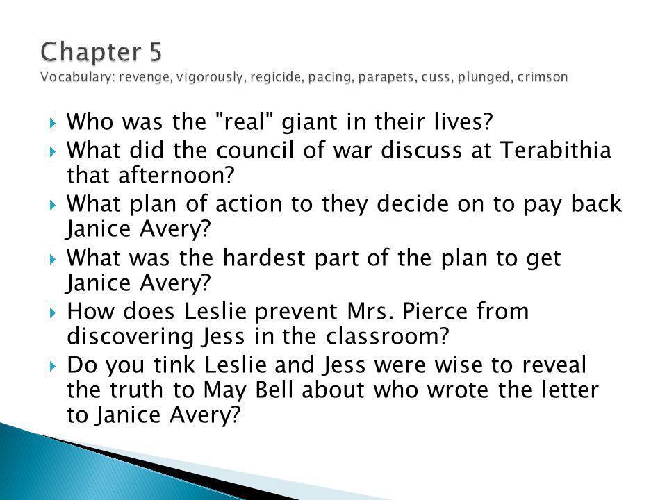 Chapter 5 Vocabulary: revenge, vigorously, regicide, pacing, parapets, cuss, plunged, crimson