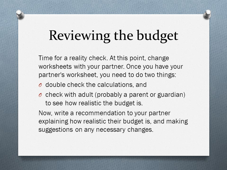 Reviewing the budget