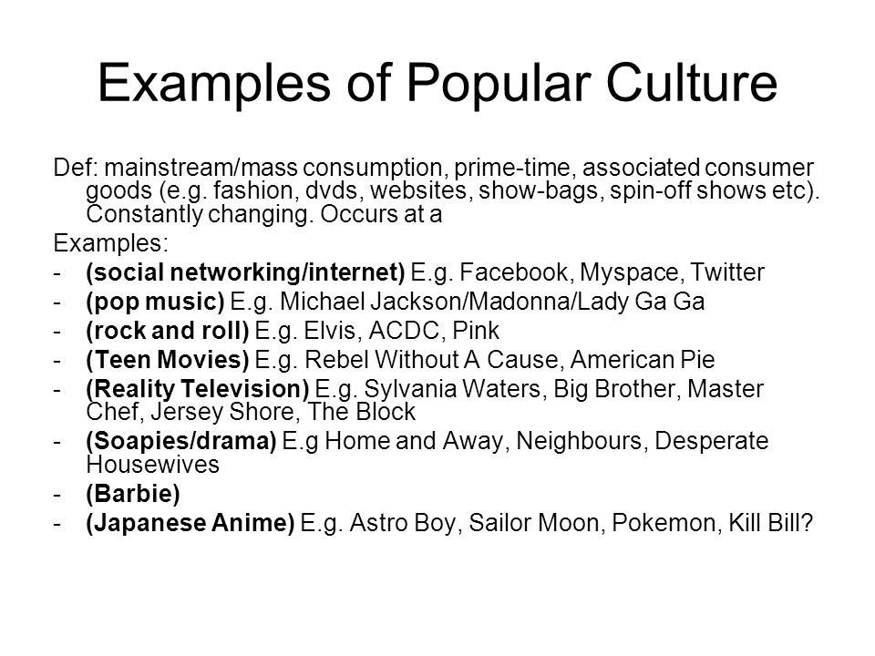 Examples of Popular Culture