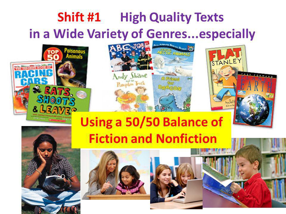 Shift #1 High Quality Texts in a Wide Variety of Genres...especially