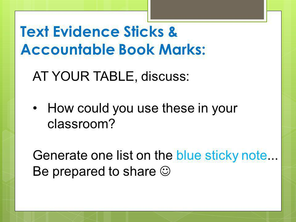 Text Evidence Sticks & Accountable Book Marks: