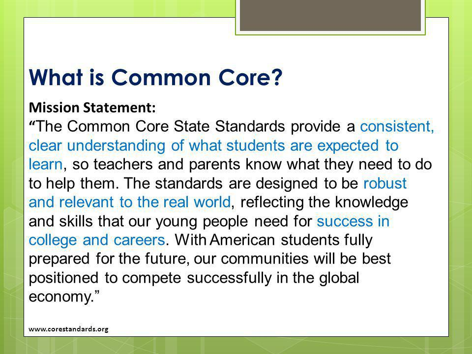 What is Common Core Mission Statement: