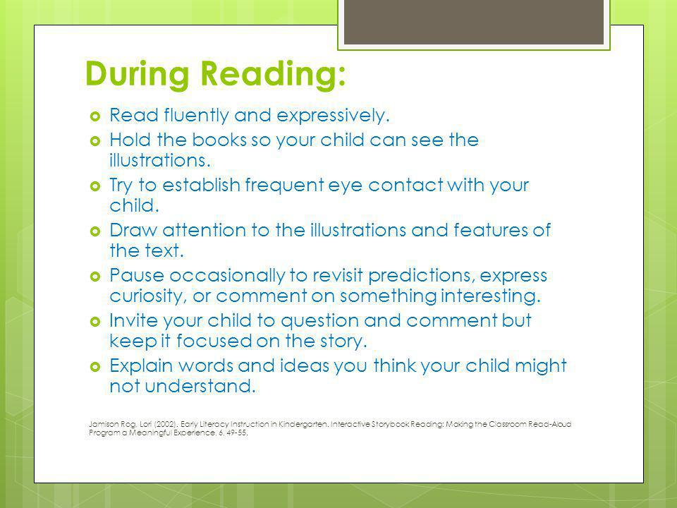 During Reading: Read fluently and expressively.