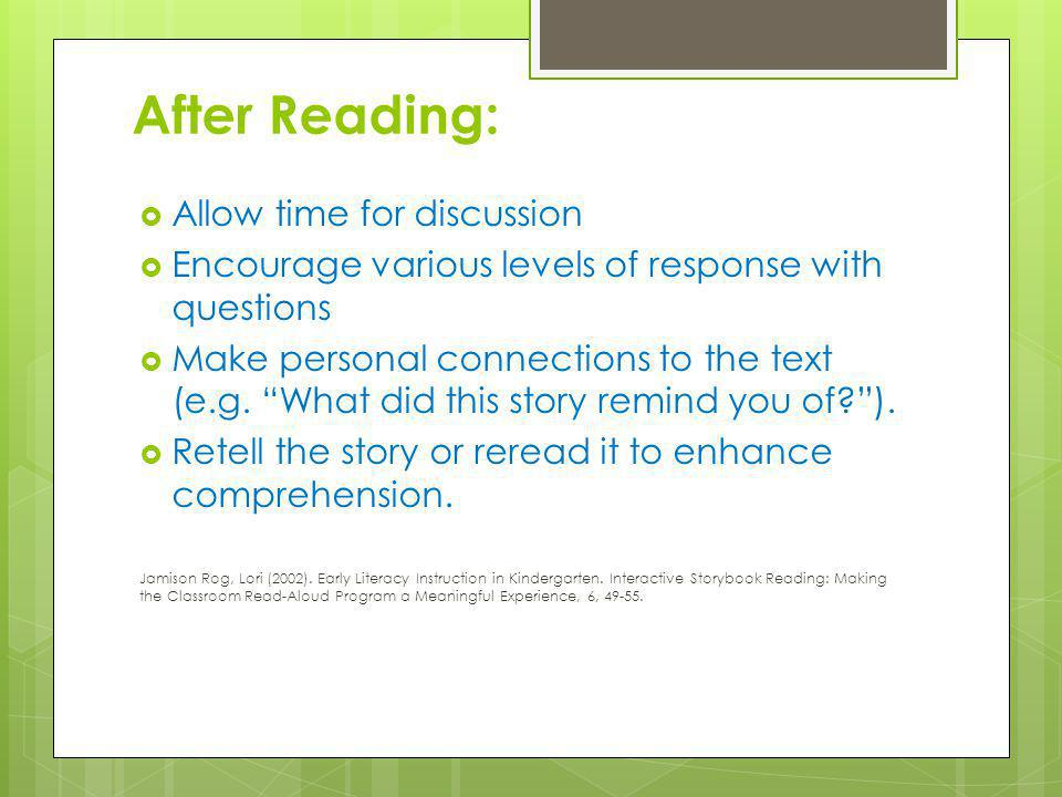 After Reading: Allow time for discussion