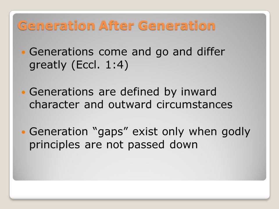 Generation After Generation