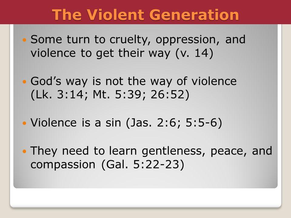 The Violent Generation