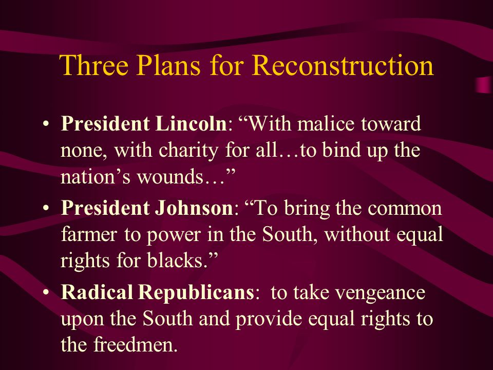 Three Plans for Reconstruction
