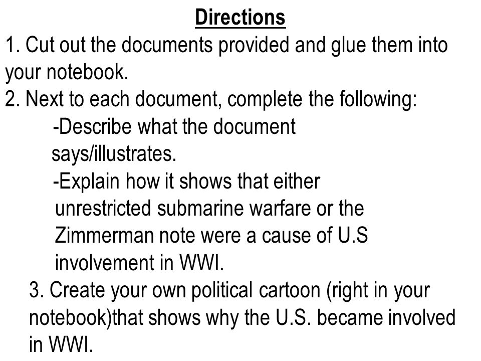 Directions 1. Cut out the documents provided and glue them into your notebook. 2. Next to each document, complete the following:
