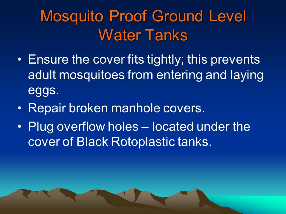 Mosquito Proof Ground Level Water Tanks