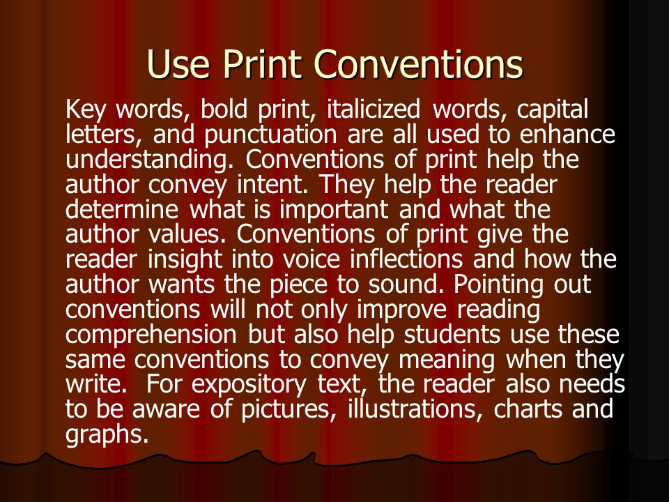 Use Print Conventions