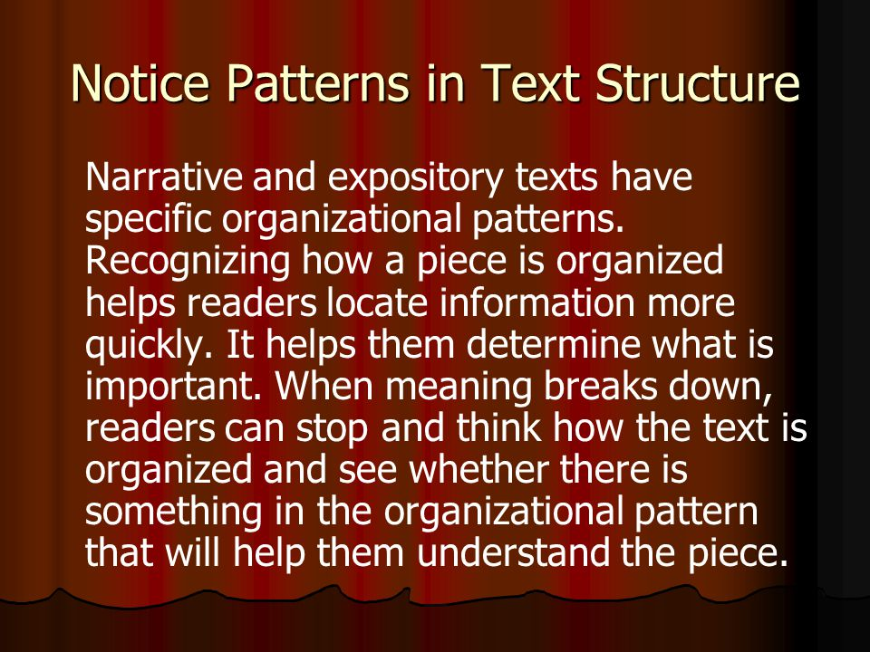 Notice Patterns in Text Structure