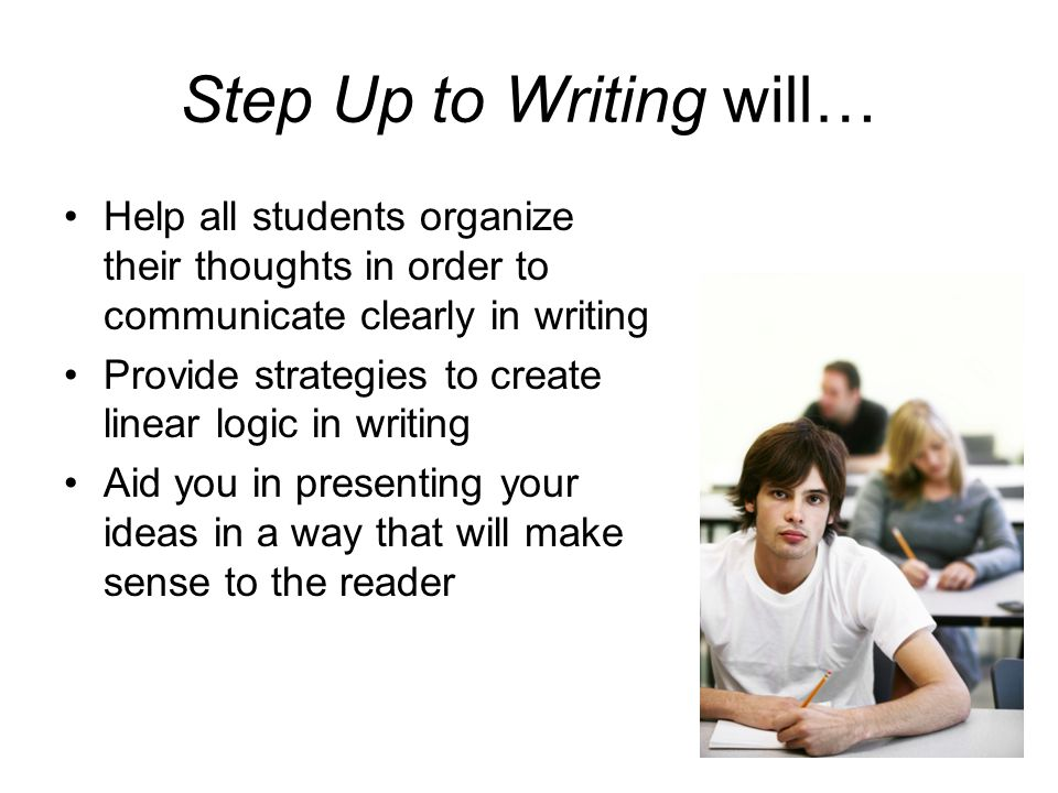 Step Up to Writing will…