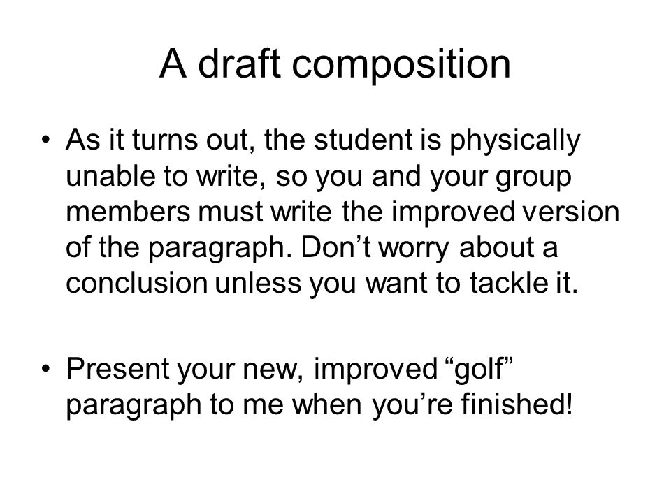 A draft composition