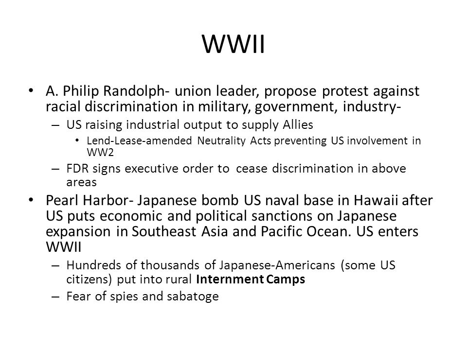WWII A. Philip Randolph- union leader, propose protest against racial discrimination in military, government, industry-