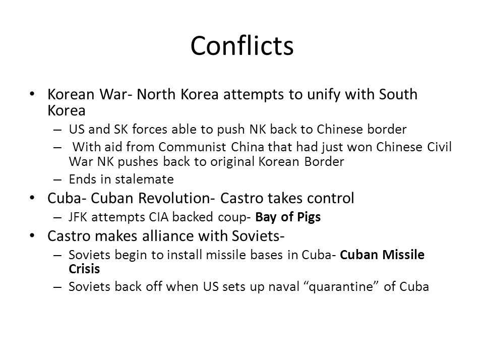 Conflicts Korean War- North Korea attempts to unify with South Korea