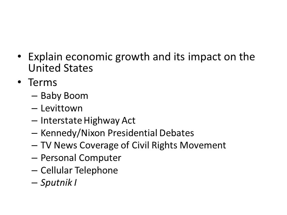 Explain economic growth and its impact on the United States Terms