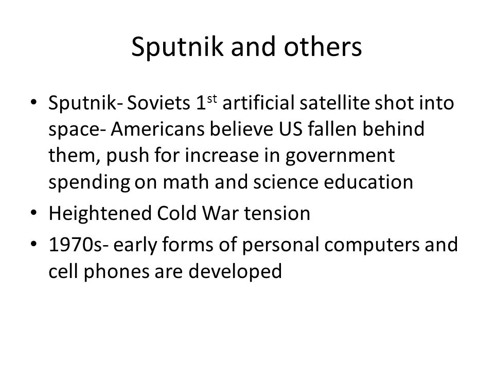 Sputnik and others