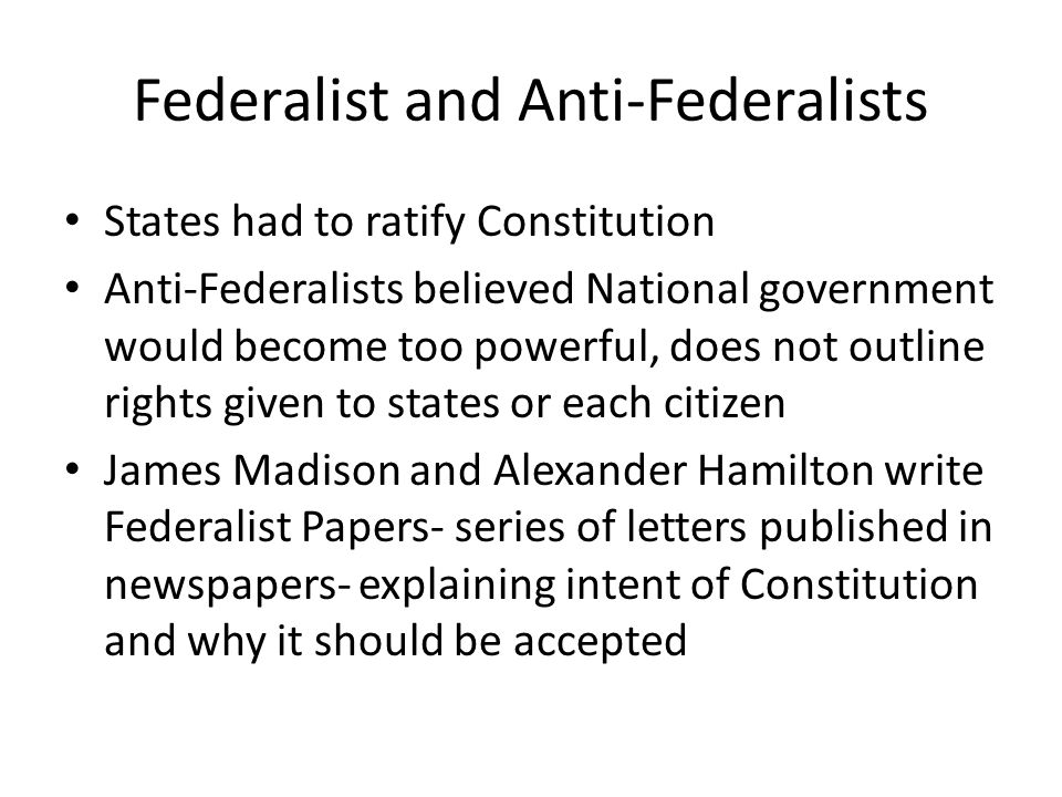 Federalist and Anti-Federalists