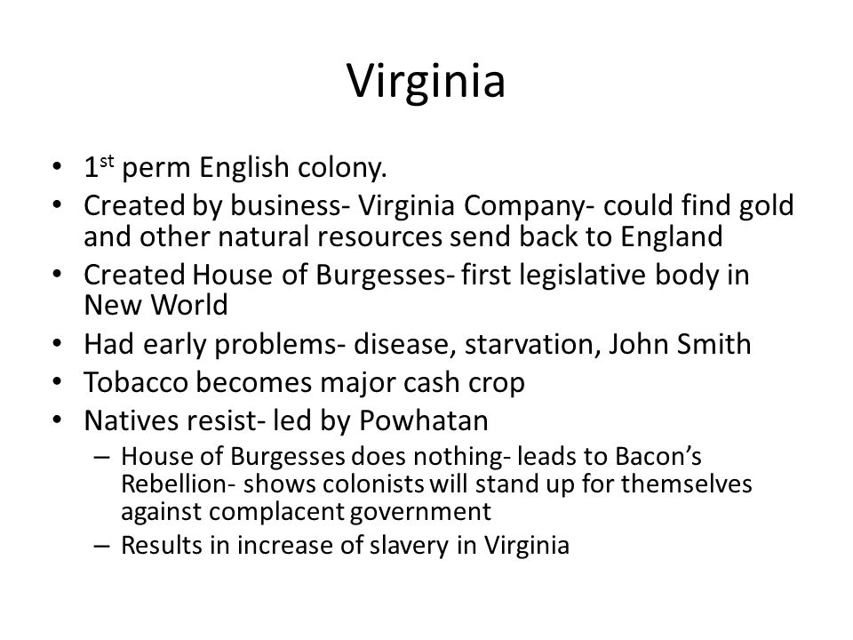 Virginia 1st perm English colony.