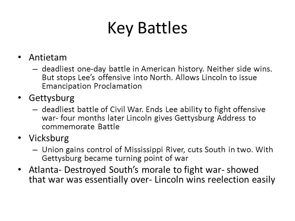Key Battles Antietam Gettysburg Vicksburg