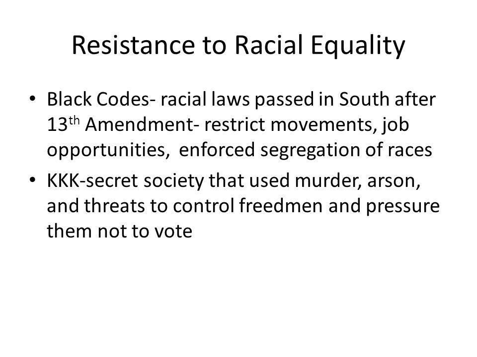 Resistance to Racial Equality