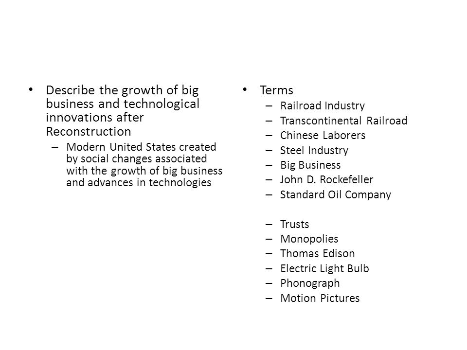 Describe the growth of big business and technological innovations after Reconstruction