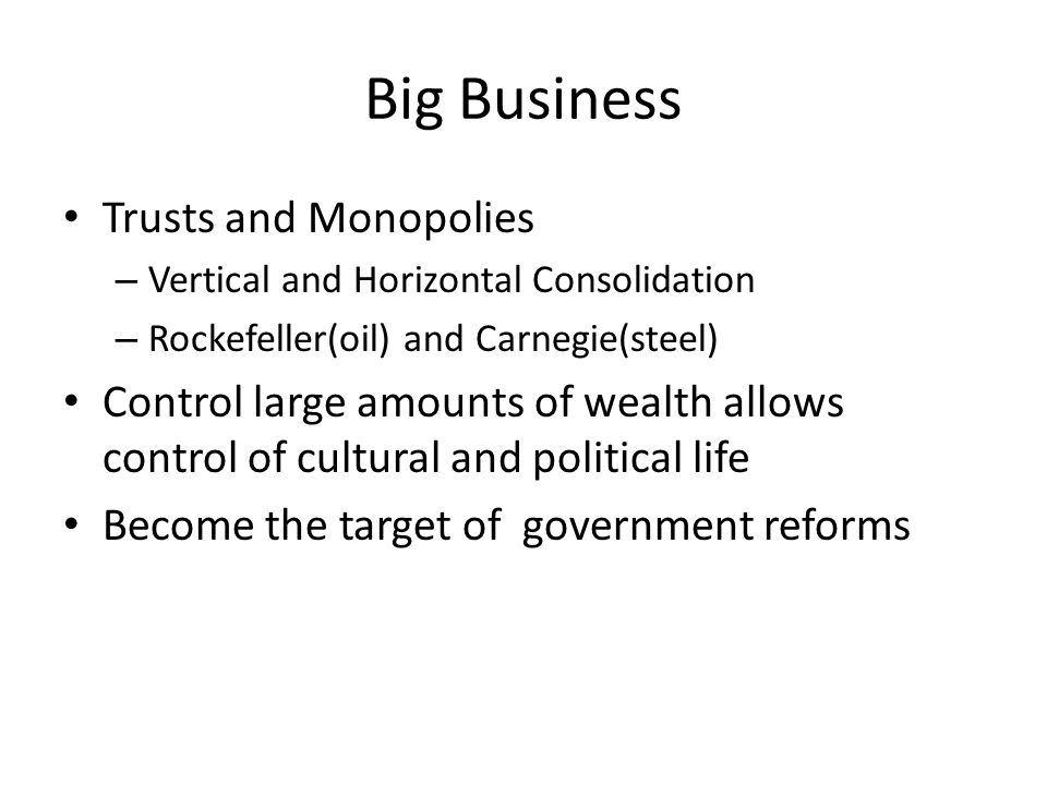 Big Business Trusts and Monopolies